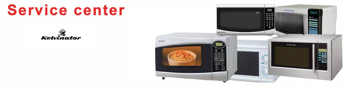 Kelvinator Microwave Oven Service And Repair I Customer